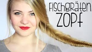 Fischgr Tenzopf Flechten Einfache Anleitung Youtube