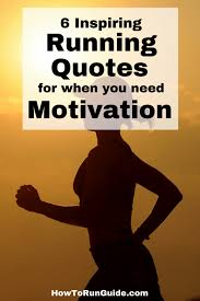 40 Inspiring Running Quotes For A Burst Of Running Motivation Amazing Motivational Running Quotes
