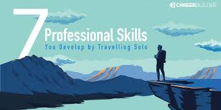 professional skills you develop by travelling solo 1 you hone your decision making skills