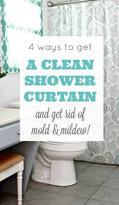 4 easy ways to get a clean shower curtain and remove mold mildew and soap