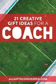 21 creative gift ideas for a sports coach
