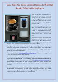 Buy Coffee Vending Machine Online Gorgeous Use A Table Top Coffee Vending Machine To Offer High Quality Coffee T