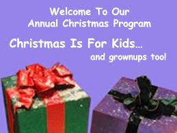 Christmas Program Theme Welcome To Our Annual Christmas Program Christmas Is For