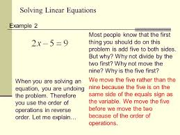 solving linear equations example 2 most people know that the first thing you should do on