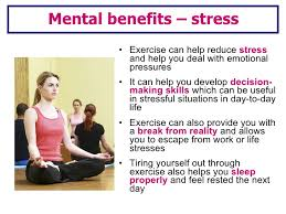 lesson social mental physical benefits  7 <ul><li>exercise can help reduce stress