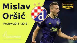 Mislav Oršić • Dinamo Zagreb • Goals, Skills, & Assists • 2018 / 2019 • HD  1080p - YouTube