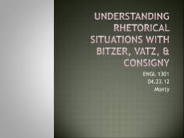 essay rhetorical analysis of a speech understanding rhetorical situations bitzer vatz consigny