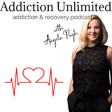 Addiction Unlimited Podcast | Alcoholism | Life Coach | Living Sober | 12 Steps