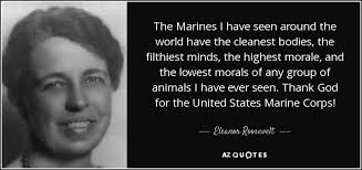 Eleanor Roosevelt Quote About Marines