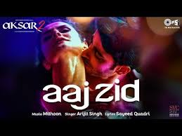 Image result for (aaj Zid)
