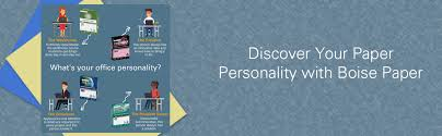 Discover Your Paper Personality With Boise Paper Bepapersmart