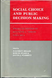 social choice and public decision making essays in honor of  social choice and public decision making essays in honor of kenneth j arrow volume