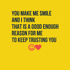 40 Beautiful Smile Quotes To Keep You Happy And Smiling Enchanting Quotes You Make Me Smile