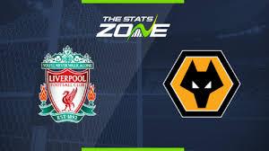 2019-20 Premier League – Liverpool vs Wolves Preview ...