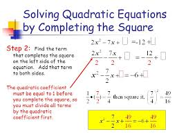 solving quadratic equations by completing the square step 2 find the term that completes the