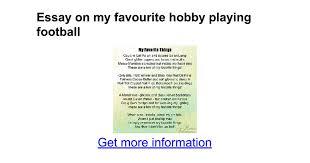 essay on my favourite hobby playing football google docs