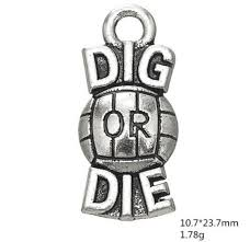 Volleyball Word 2018 Alloy Letter Dig Or Die Volleyball Word Charm Jewelry From Yzswhn123456 15 23 Dhgate Com
