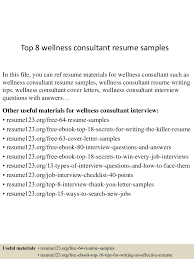 wellness consultant cover letter paralegal resume objective examples app6892 thumbnail 4jpg cb 1431524958 top8wellnessconsultantresumesamples 150513134833 lva1 app6892 thumbnail 4 top 8 wellness consultant resume samples