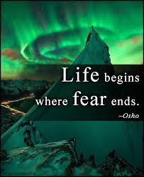 Great Positive Quotes About Life New Life Begins Where Fear Ends Popular Inspirational Quotes At