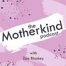 The Motherkind Podcast
