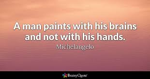 Michelangelo Quotes Best Michelangelo Quotes BrainyQuote