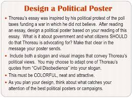 civil disobedience design a political poster thoreau s essay was design a political poster thoreau s essay was inspired by his political protest of the poll taxes