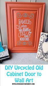 Vinyl Kitchen Cabinet Doors Diy Old Cabinet Door Upcycle To Family Room Wall Art