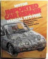 Motor Imported Car Repair Manual 1979 85 Rose City Books Repair Manuals Auto Repair Import Cars