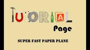 tutorial 3 super fast paper plane flies up to 200 feet tutorial 3 super fast paper plane flies up to 200 feet