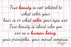 True Beauty Quotes And Sayings Best of Quotes And Sayings About Morality Images Pictures CoolNSmart