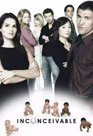 Inconceivable (TV Series) - Cast / Actors