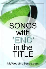 end songs list songs with end in the