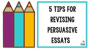 5 tips for revising persuasive writing