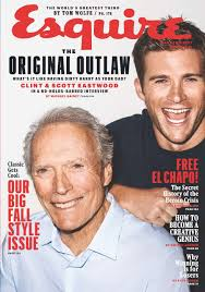 Clint and Scott Eastwood No Holds Barred in Their First Interview. From the September 16 Issue of Esquire