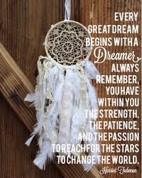 Dream Catchers With Quotes GypsyFarmGirl Dream Quotes and New Dream Catchers 34