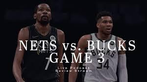 Brooklyn Nets vs. Milwaukee Bucks Game 3 Review ║ Live Stream + Podcast ║  The Glue Guys Nets Show - YouTube