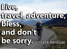 Monday Morning Quote Live Travel Adventure Bless And Dont Be
