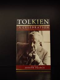 books about j r r tolkien critical works essays on tolkien  1999 joseph pearce tolkien a celebration collected works on a literary legacy