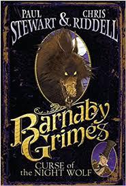 Barnaby Grimes: Curse of the <b>Night Wolf</b>: Stewart, Paul, Riddell ...
