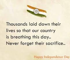 Independence Day Quotes Classy 48 Best Happy Independence Day Quotes Wishes With Images