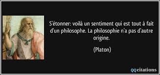 Platon est généralement considéré comme l'un des fondateurs de la philosophie. S Etonner Voila Un Sentiment Qui Est Tout A Fait D Un Philosophe La Philosophie N A Pas D Autre Origine