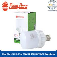 Bóng đèn LED BULB Trụ 20W LED TR80N1/20W.H Rạng Đông - Hàng Chính Hãng |  Nông Trại Vui Vẻ - Shop