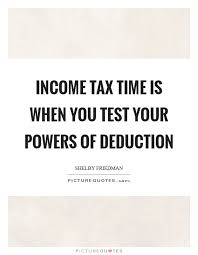 Tax Quotes Cool Tax Quotes Simple 48 Income Tax Quotesquotesurf Motivational And