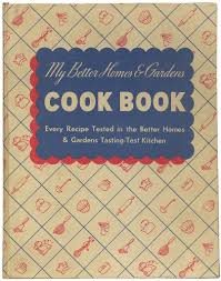 Better Homes And Gardens Test Kitchen Bn0038 My Better Homes Gardens Cook Book 1940 Flickr
