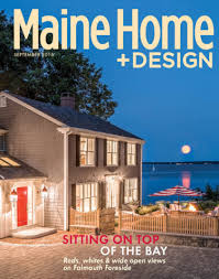 Small Picture Maine HomeDesign Back Issues Archives The Maine Mag