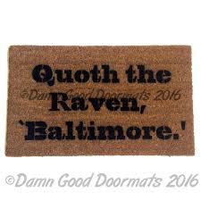 Superbowl Baltimore Ravens Poe quote doormat | Damn Good Doormats
