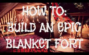 Build A Blanket How To Build An Epic Blanket Fort Youtube