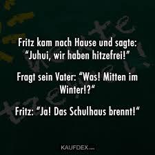 Fritz Kam Nach Hause Und Sage Juhui Wir Haben Hitzefrei