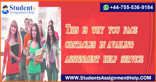 this is why you face obstacles in availing assignment help service  this is why you face obstacles in availing assignment help service