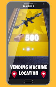 Snapchat Vending Machine Near Me Interesting Fortnite Mobile Vending Machine Places For Android APK Download